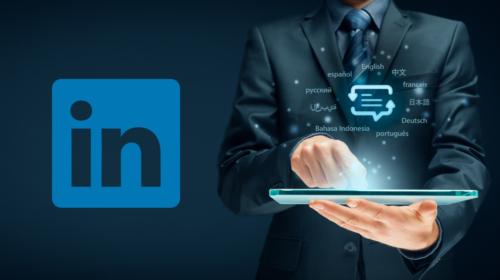 Le profil LinkedIn multilingue – comment ça marche ?