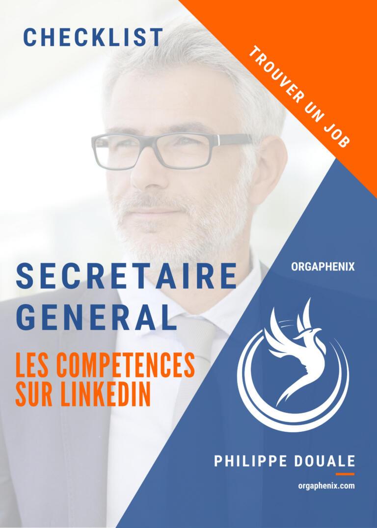 Les compétences du Secrétaire Général sur Linkedin
